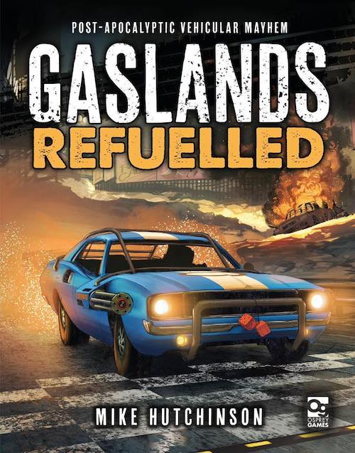 OSP-GASLR  Gaslands Refuelled