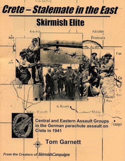 Skirmish Campaigns Elite: Crete - Stalemate in the East - Volume 2