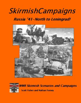 Skirmish Campaigns: Russia '41-North to Leningrad!