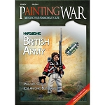 Painting War - Issue #4 - Napoleonic British Infantry