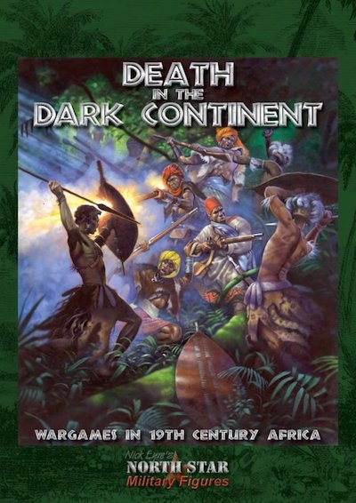 NS-DITDC  Death in the Dark Continent Wargaming Rules (late 19th Century Africa)