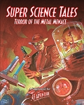Super Science Tales - Supplement for 45 Adventure  (Limited Supply)