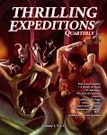 Thrilling Expeditions Quarterly: Volume  1, Number 1