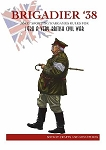 Brigadier 38 Wargaming Rules for Very British Civil War