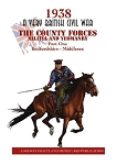 VBCW - The County Forces: Part One