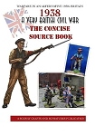 1938: A Very British Civil War The Condensed Source Book