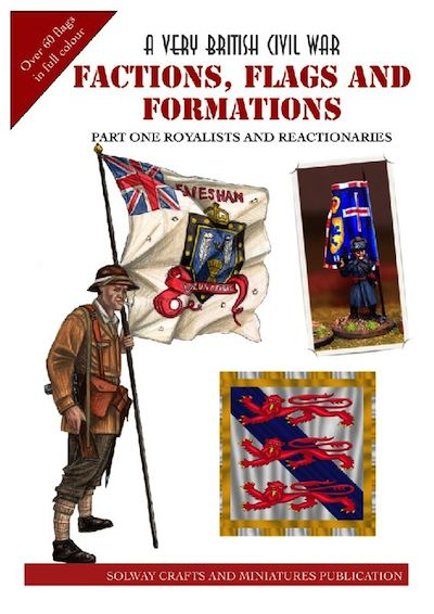 VBCW - Factions, Flags and Formations, Part 1 Royalists and Reactionaries
