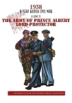 VBCW - The Army of Prince Albert, Lord Protector