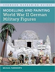 Modeling and Painting World War II German Military Figures