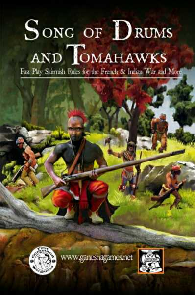 Song of Drums and Tomahawks (North American Skirmish in the 18th Century)
