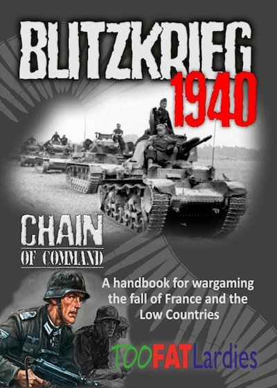 Too Fat Lardies: Chain of Command WW2: Blitzkrieg 1940