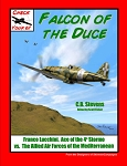 Falcon of the Duce 1940 (Scenarios for recreating the key air combats ofItalian ace Franco Lucchini