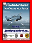 Guadalcanal - The Cactus Air Force (Scenarios for recreating theair battles over Guadalcanal)