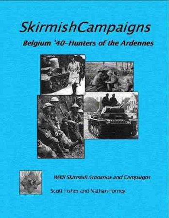 Skirmish Campaigns 1940: Hunters in the Ardennes