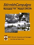 Skirmish Campaigns: Normandy '44 Monty's EPSOM