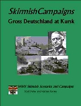 Skirmish Campaigns: Russia 43-Gross Deutschland at Kursk