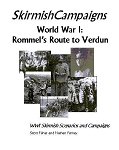 Skirmish Campaigns: WWI - Rommel's Route to Verdun