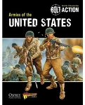 BoltAction WW2 Rules: Armies of the United States by Warlord Games