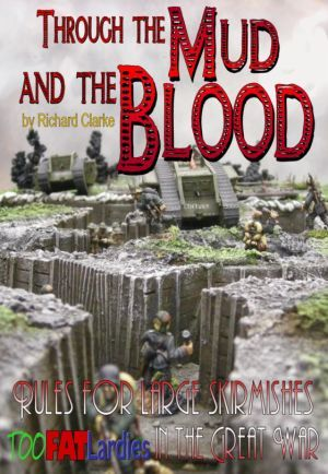 Through the Mud and the Blood (WW1)