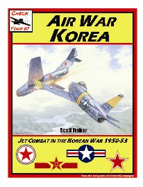 Air War Korea Check Your 6 Jet Age Scenario Book