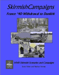 Skirmish Campaigns: Dunkirk  France '40