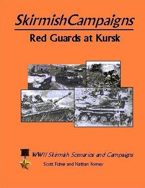 Skirmish Campaigns: Russia - Red Guards at Kursk