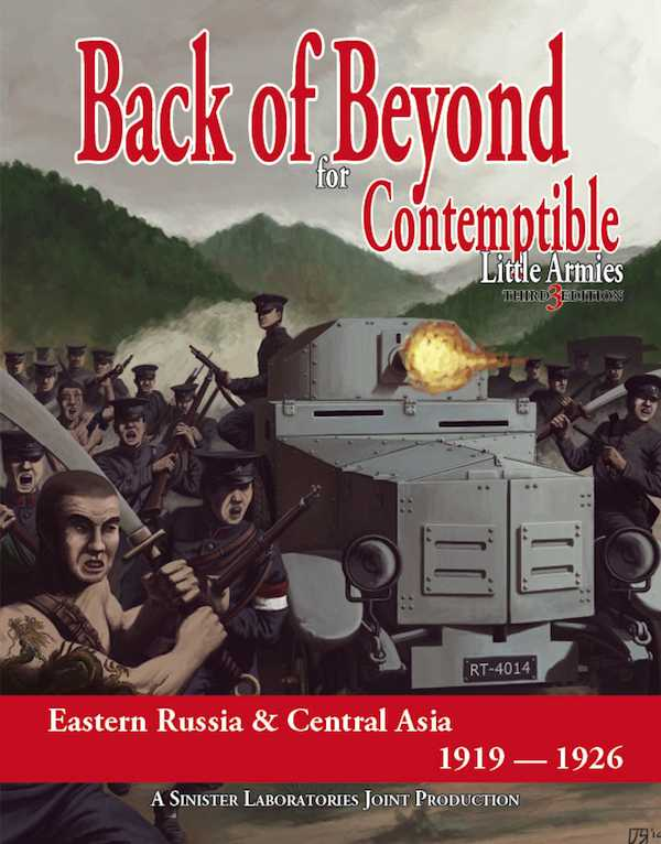 Contemptible Little Armies Back of Beyond (Army Lists for Central Asia 1919-26) PDF (Digital) Version