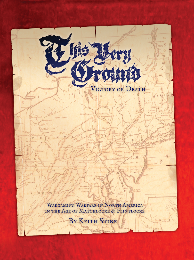 This Very Ground - Victory or Death Wargaming Rules 2nd Edition, Softcover