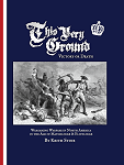 This Very Ground - Victory or Death Wargaming Rules 2nd Edition, Hardcover