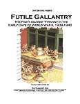 Futile Gallantry - Early WW2 1939-1940 (Supplement for Disposable Heroes)