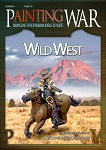 Painting War - Issue #10 - The Wild West