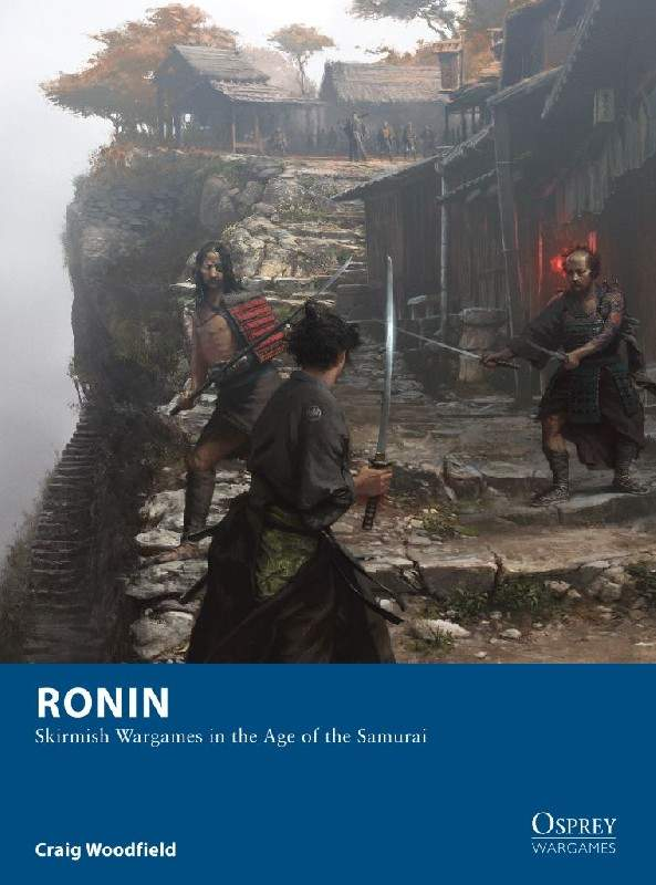 Ronin Wargaming Rules by Osprey