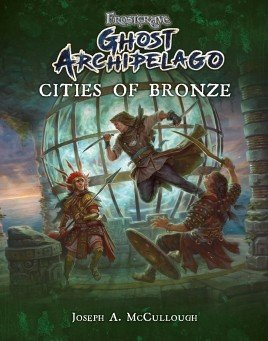 Frostgrave: Ghost Archipelago Cities of Bronze Supplement