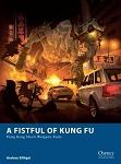 A Fistful of Kung Fu - Hong Kong Movie Wargame Rules