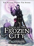 Frostgrave: Frostgrave - Tales of the Frozen City
