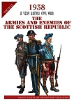 VBCW - The Armies and Enemies of the Scottish Republic