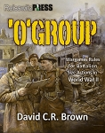 'O' Group WW2 Wargaming Rule Set designed by David Brown