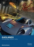 Gaslands -  Postapocalypse Wargaming Car Racing Rules by Osprey (LIMITED SUPPLY)