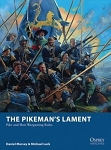 The Pikemen's Lament - 17th Century warfare Rules