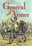 General d'Armee Napoleonic Rules Designed by Dave Brown