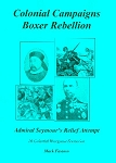 Colonial Campaigns: Boxer Rebellion