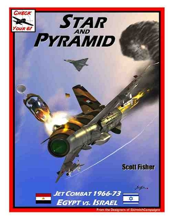 SF-SC-04-08  Star and Pyramid - Jet Combat 1966-73  Egypt vs Israel - Check Your 6 Jet Age Supplement