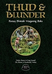 Thud & Blunder - Fantasy Skirmish Wargames Rules